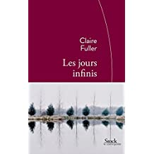 JOURS INFINIS (LES) by CLAIRE FULLER