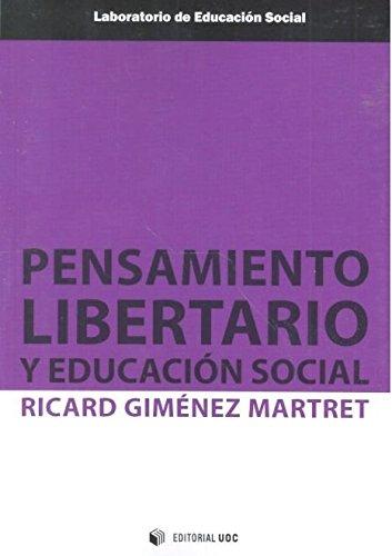 Pensamiento libertario y educación social (Laboratorio de Educación Social)