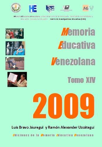Gratis A 14 Memoria Educativa Venezolana Tomo Xiv 2009 Base De