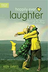 [(Happily Ever Laughter : Discovering the Lighter Side of Marriage)] [Edited by Ken Davis] published on (June, 2010)