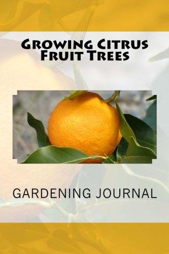 growing-citrus-fruit-trees-gardening-journal