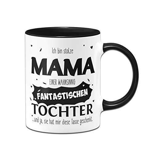 Tassenbrennerei Tasse mit Spruch Stolze Mama Tochter - Geschenk für Mama, Geburtstagsgeschenk und Muttertag - Tassen mit Sprüchen (Schwarz)