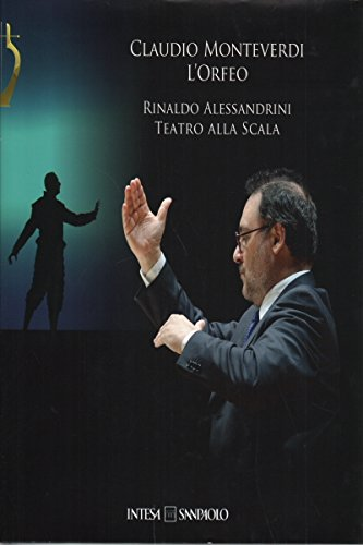 claudio-monteverdi-lorfeo-rinaldo-alessandrini-teatro-alla-scala