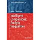 Intelligent Comparisons: Analytic Inequalities (Studies in Computational Intelligence)