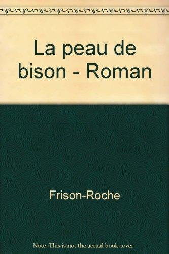 La peau de bison Roman