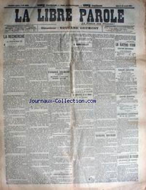 LIBRE PAROLE (LA) [No 3282] du 15/04/1901 - LA RECHERCHE DE LA PATERNITE - A RAMBOUILLET - ELECTIONS - LANESSAN - OTURGNOL MOUCHARD - ASSASSINAT DE POUZET.