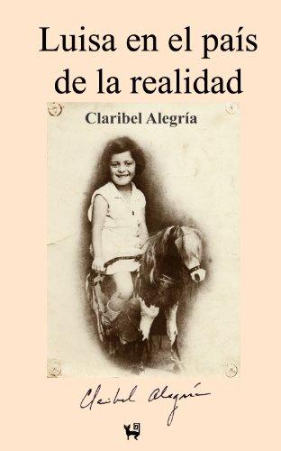 Luisa en el país de la realidad por Claribel Alegría