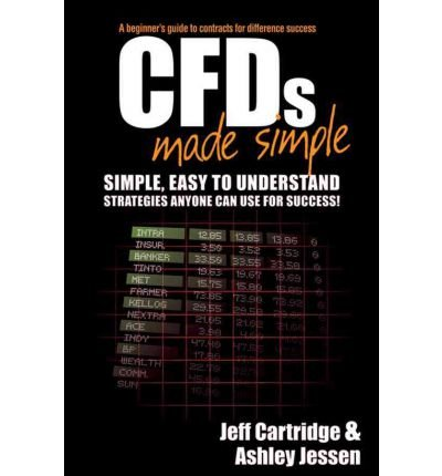 [(CFDs Made Simple: A Beginner\'s Guide to Contracts for Difference Success )] [Author: Jeff Cartridge] [Sep-2011]