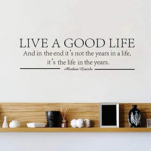WWYJN Live A Good Life - Abraham Lincoln Quote Vinyl Wall Decal Stickers Inspirational White 115x38 cm - Snoopy Chicks