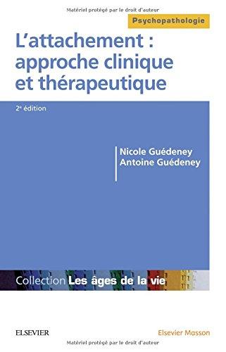 L'attachement : approche clinique et thérapeutique par Collectif