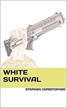 White Survival by [Christopher, Stephen]