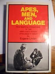 Apes Men and Language. by Eugene. Linden (1975-01-01)