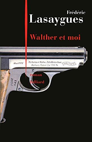 Walther et moi par Frédéric LASAYGUES