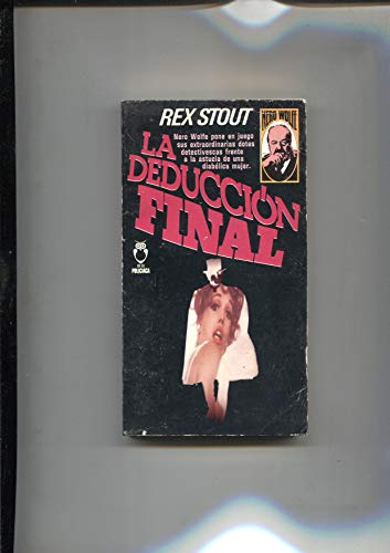 La Deducción Final