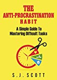 The Anti-Procrastination Habit