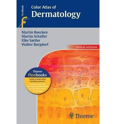 [(Color Atlas of Dermatology)] [Author: M. Roecken] published on (March, 2012)