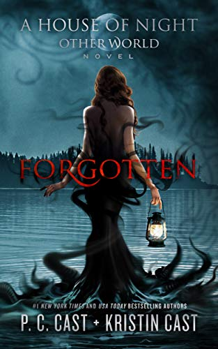 Forgotten (House of Night Other World, Band 3)