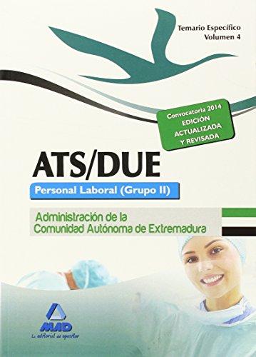 ATS/DUE. Personal Laboral (Grupo II) de la Administración de la Comunidad Autónoma de Extremadura. Temario Específico. Volumen IV: 4
