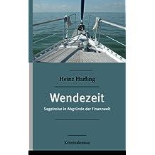 Wendezeit: Segelreise in Abgründe der Finanzwelt  Kriminalroman