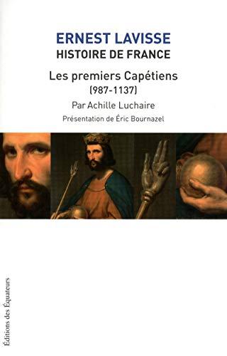 HISTOIRE DE FRANCE LAVISSE T04LES PREMIERS CAPETI