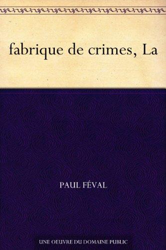 Couverture du livre fabrique de crimes, La