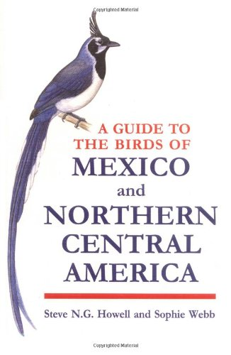 A Guide to the Birds of Mexico and Northern Central America por Steve N. G. Howell