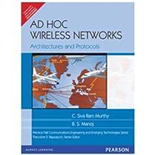Ad Hoc Wireless Networks: Architectures and Protocols, 1e