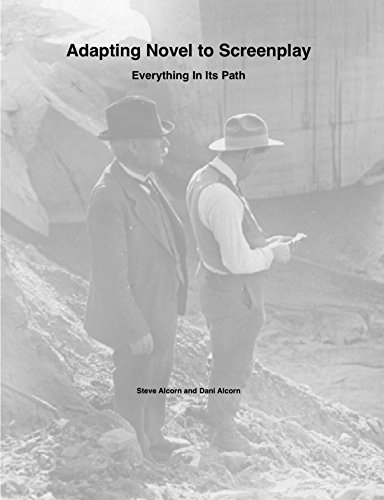 Adapting Novel to Screenplay: Everything In Its Path (English Edition)