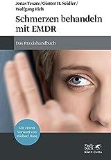 Schmerzen behandeln mit EMDR: Das Praxishandbuch