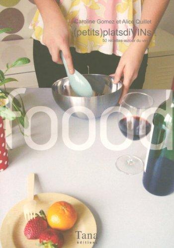 PETITS PLATS DIVINS par Caroline Gomez, Alice Quillet