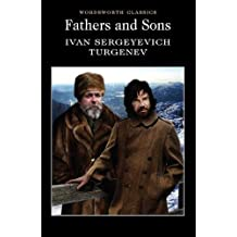 Fathers and Sons (Wordsworth Classics)