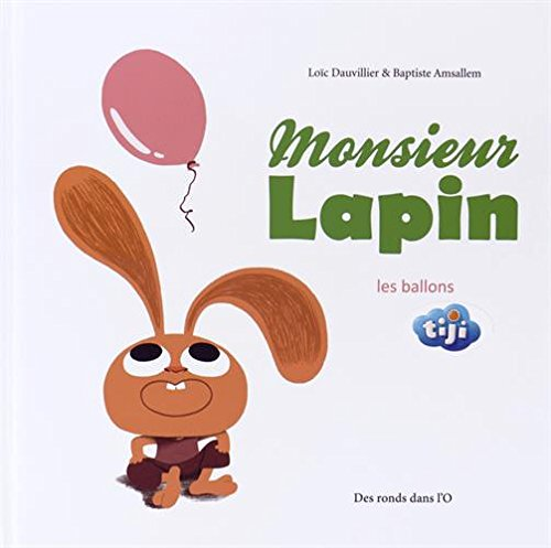 Monsieur Lapin T3: Les Ballons