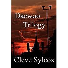 Daewoo - Trilogy (English Edition)