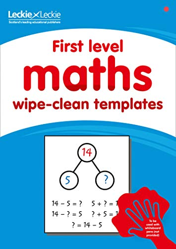 First Level Wipe-Clean Maths Templates for CfE Primary Maths: Save Time and Money with Primary Maths Templates (Primary Maths for Scotland)