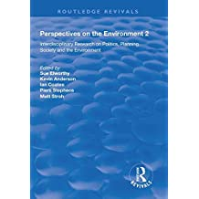 Perspectives On The Environment Volume 2 Interdisciplinary Research Network And Society