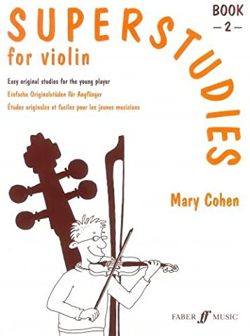 FABER MUSIC COHEN MARY - SUPERSTUDIES - BOOK 2 - VIOLIN Educational books Violin