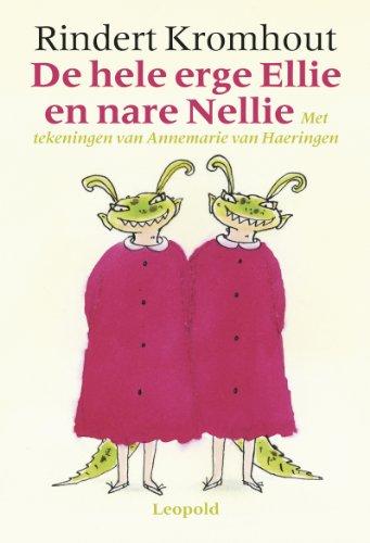 De hele erge Ellie en nare Nellie (Voorlezen met Leopold)