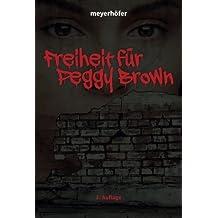Freiheit für Peggy Brown