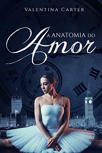 A anatomia do amor (Portuguese Edition)