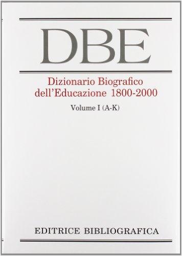 Dizionario biografico dell'educazione (1800-2000)