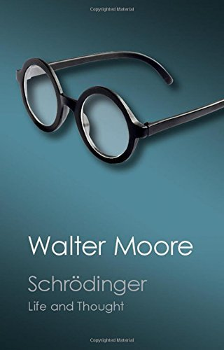 Schr??dinger: Life and Thought (Canto Classics) by Walter Moore (2015-10-06)