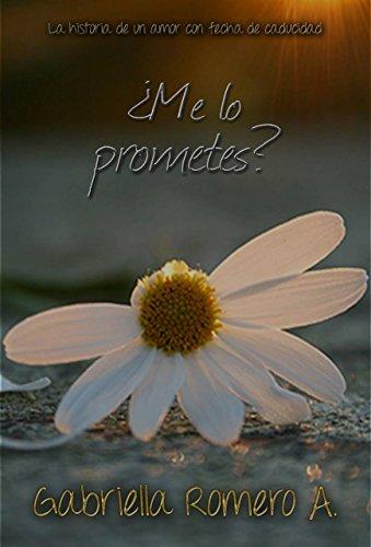 ¿Me lo prometes? (Spanish Edition)