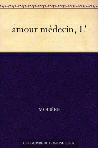Couverture du livre amour médecin, L'