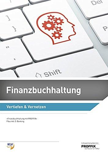 Finanzbuchhaltung - Lehrerhandbuch: Vertiefen & Vernetzen