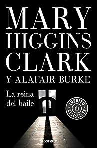 La reina del baile par  Mary Higgins Clark