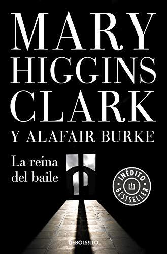 La reina del baile, Mary Higgins Clark & Alafair Burke (Bajo sospecha, 5) 41MeRnxMWoL