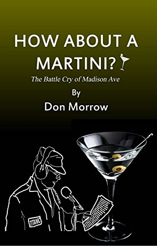 how-about-a-martini-the-battle-cry-of-madison-ave-english-edition