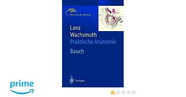 Bauch (Praktische Anatomie, Band 2): Amazon.de: H. Loeweneck, G ...