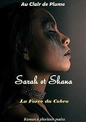 Sarah et Shana: La force du Cobra