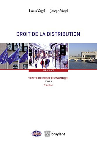 Traité de droit économique T2 - Droit de la distribution